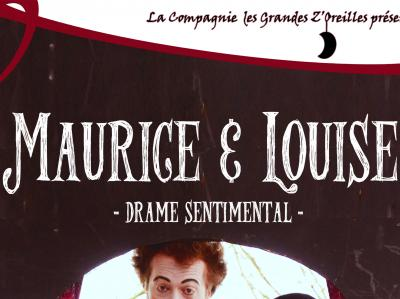 Maurice & Louise, drame sentimental